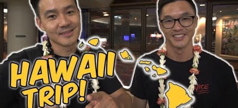 WONG FU GOES TO HAWAII!!
