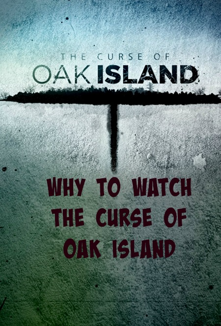 The Curse of Oak Island Overview - Why To Watch