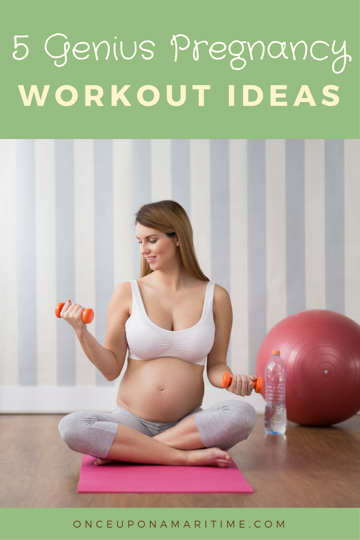 5 Genius Pregnancy Workout Ideas