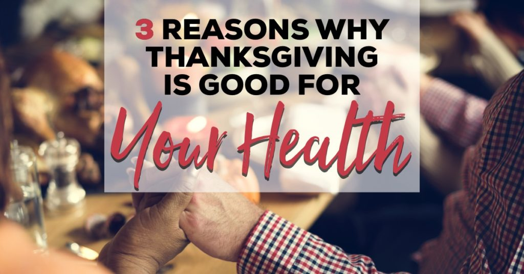 thanksgiving is good for your health
