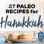 paleo hanukkah recipes