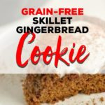 skillet-gingerbread-cookie