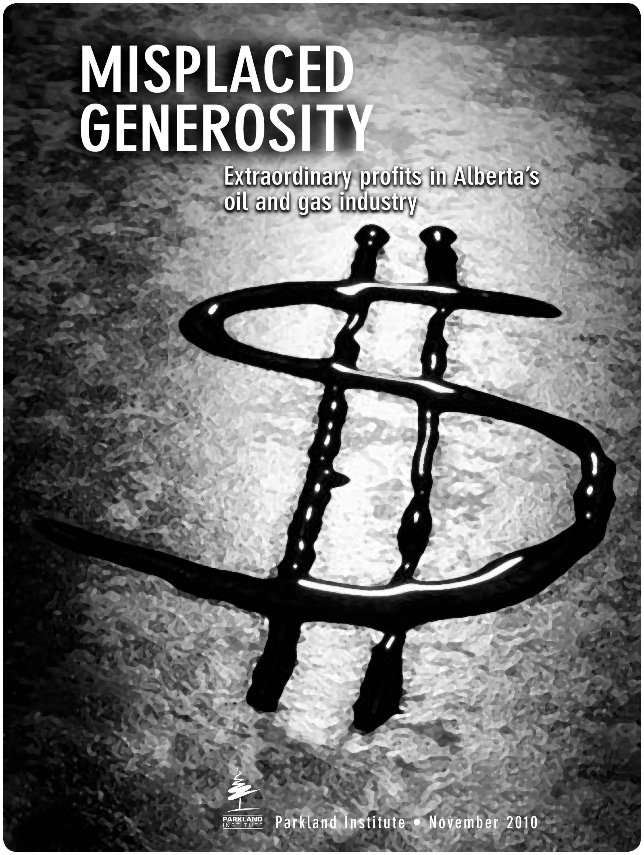 Misplaced Generosity