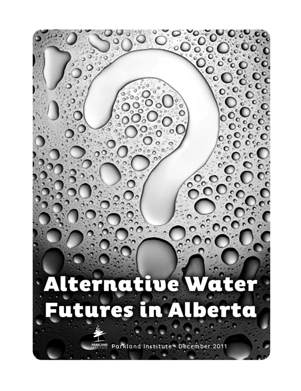 Alternative Water Futures in Alberta
