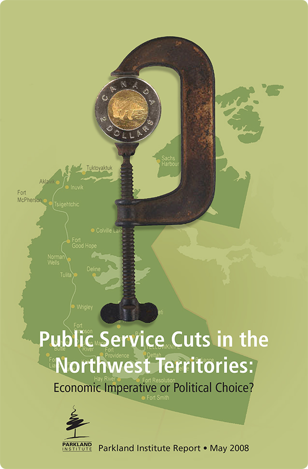 Public Service Cuts In the Northwest Territories
