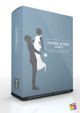 Final Cut Pro X Plugin Pro3rd Wedding Volume 2 from Pixel Film Studios