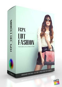 Final Cut Pro X Plugin FCPX LUT Fashion from Pixel Film Studios