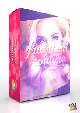 Final Cut Pro X Plugin Production Package Fragment Couture from Pixel Film Studios