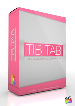 Final Cut Pro X Plugin Production Package Tib Tab from Pixel Film Studios