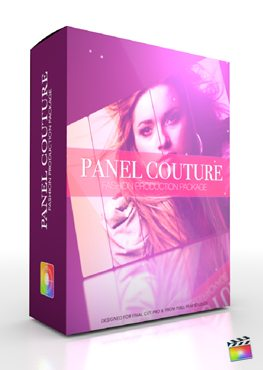 Final Cut Pro X Plugin Production Package Panel Couture from Pixel Film Studios