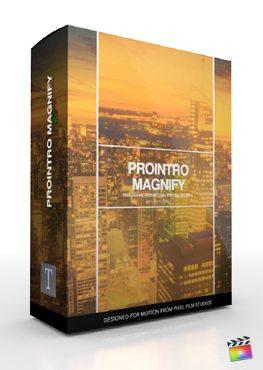 Final Cut Pro X Plugin ProIntro Magnify from Pixel Film Studios