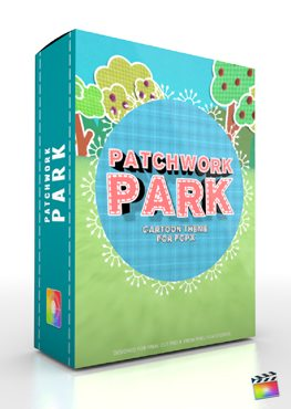 Final Cut Pro X Plugin Production Package Patchwork Park from Pixel Film Studios