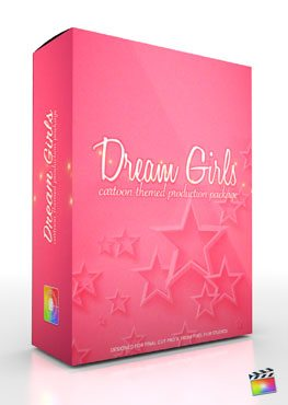Final Cut Pro X Plugin Production Package Theme Dream Girls from Pixel Film Studios