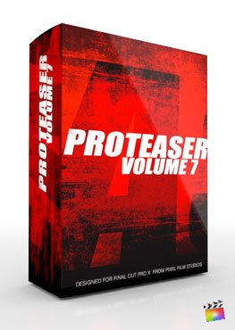 Final Cut Pro X Plugin Proteaser Volume 7 from Pixel Film Studios