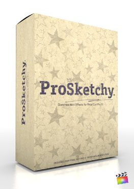 Final Cut Pro X Plugin ProSketchy from Pixel Film Studios
