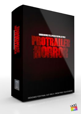 Final Cut Pro X Plugin ProTrailer Horror from Pixel Film Studios
