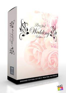 Final Cut Pro X Plugin Pro3rd Wedding Volume 3 from Pixel Film Studios