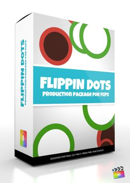 Final Cut Pro X Plugin Production Package Flippin Dots from Pixel Film Studios