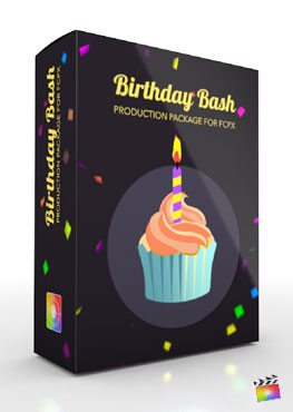 Final Cut Pro X Plugin Production Package Birthday Bash from Pixel Film Studios