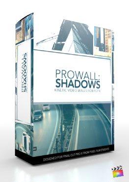 Final Cut Pro X Plugin ProWall Shadows from Pixel Film Studios