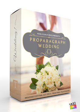 Final Cut Pro X Plugin ProParagraph Wedding from Pixel Film Studios