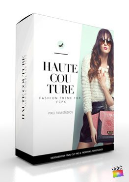 Final Cut Pro X Production Package Haute Couture from Pixel Film Studios