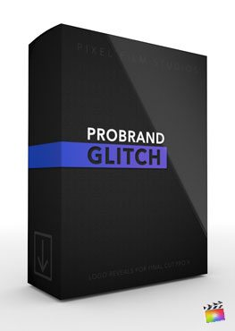 Final Cut Pro X Plugin ProBrand Glitch from Pixel Film Studios
