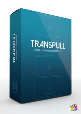 Final Cut Pro X Plugin Transpull from Pixel Film Studios