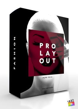 Final Cut Pro X Plugin ProLayouts Fashion from Pixel Film Studios