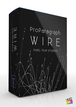 Final Cut Pro X Plugin ProParagraph Wire from Pixel Film Studios