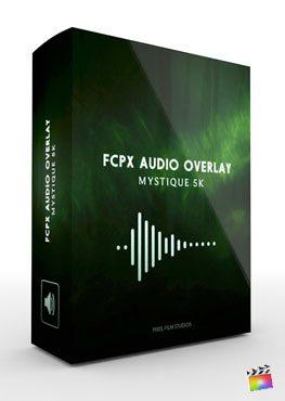 Final Cut Pro X Plugin FCPX Audio Overlay Mystique 5k from Pixel Film Studios