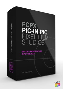 Final Cut Pro X plugin FCPX PIP from Pixel Film Studios