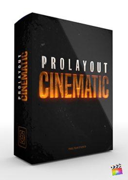 Final Cut Pro X Plugin ProLayout Cinematic from Pixel Film Studios