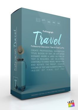 Final Cut Pro X Plugin ProParagraph Travel from Pixel Film Studios