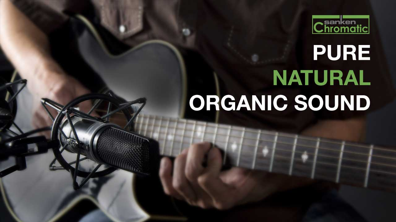Sanken Chromatic - Pure Natural Organic Sound