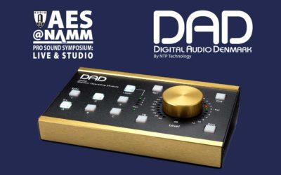 DAD to Exhibit and Demo at AES@NAMM's Pro Sound Emporium: Live & Studio