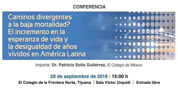 Banner Conferencia  ¿Caminos divergentes a la baja mortalidad? El incremento en la esperanza de vida y la desigualdad de años vividos en América Latina