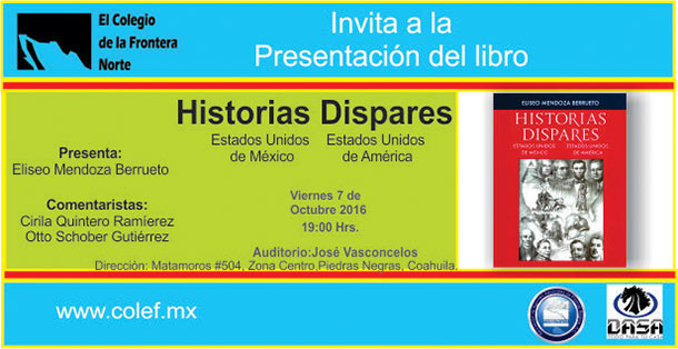 Banner Presentación del libro  Historias dispares: Estados Unidos de México y Estados Unidos de América (libro)