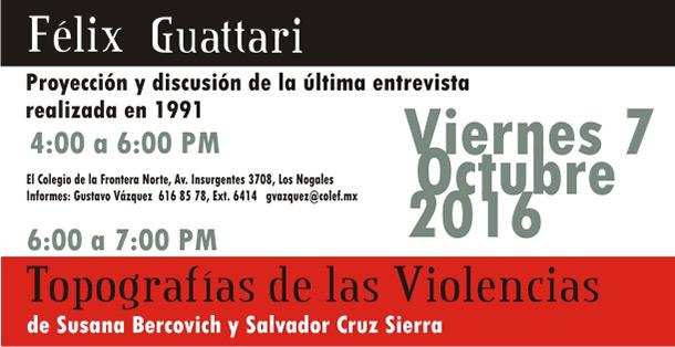 """Banner Presentación de la última entrevista a """"Félix Guattarri"""" y del libro """"Topografías de la violencia"""""""