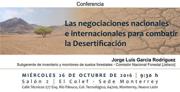 Banner Conferencia  Las negociaciones nacionales e internacionales para combatir la desertificación