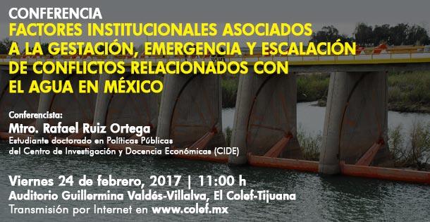 Banner Factores institucionales asociados a la gestación, emergencia y escalación de conflictos relacionados con el agua en México