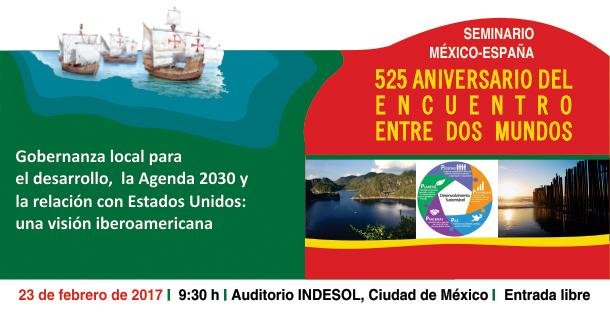 """Banner 525 ANIVERSARIO DEL ENCUENTRO ENTRE DOS MUNDOS """"Gobernanza local para el desarrollo, la Agenda 2030 y la relación con Estados Unidos: una visión Iberoamericana"""""""