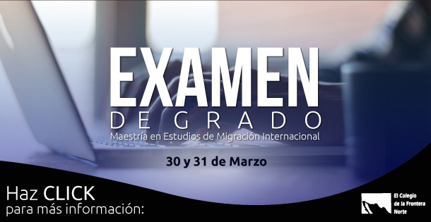 Banner Primera generación de la Maestría en Estudios de Migración Internacional