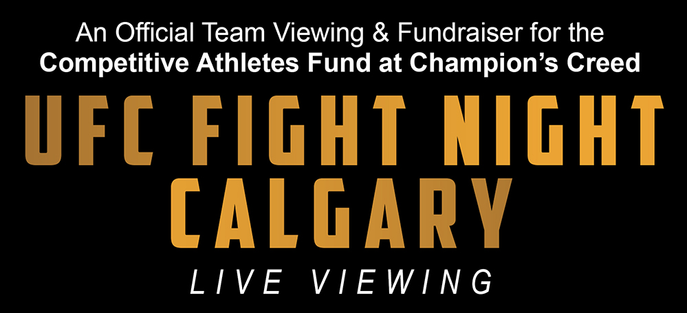 A LIVE Champion's Creed Viewing: UFC Fight, Calgary 2018