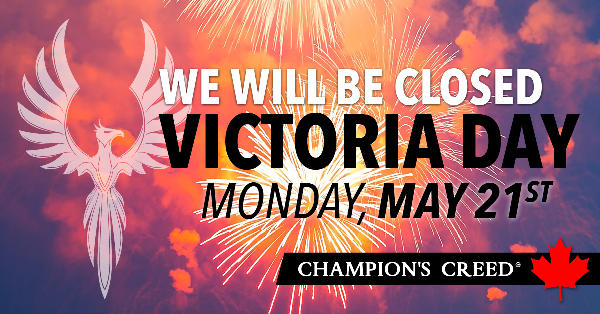 Champion's Creed is Closed Monday May 21st For Victoria Day