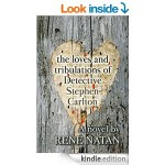 Featured Book: The Loves and Tribulations of Detective Stephen Carlton by Rene Natan
