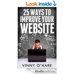 Featured Free Book: 25 Ways To Improve Your Website by Vinny O'Hare
