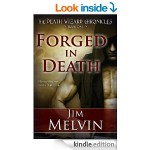 Featured Book: Forged in Death by Jim Melvin