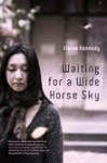 Gift Guide: Waiting for a wide horse sky by Elaine Kennedy