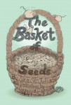 Gift Guide: The Basket of Seeds by Ska St. Julian